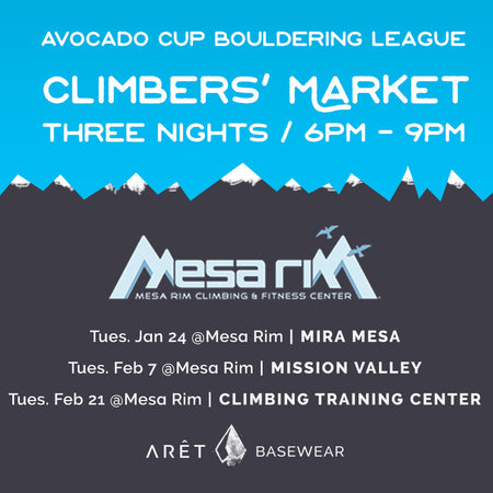 Join Aret Basewear at the Avocado Cup Bouldering League and Climber's Market at Mesa Rim.