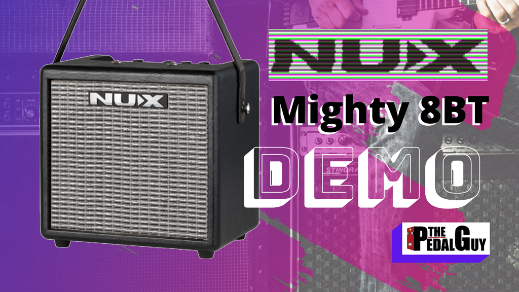 ThePedalGuy Presents the NuX Mighty 8 BT 8 Watt Portable Guitar Amplifier with Bluetooth & Free App