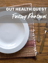 Gut Health Quest Fasting Protocol