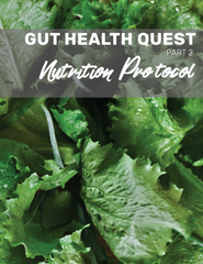 Gut Health Quest Nutrition Protocol