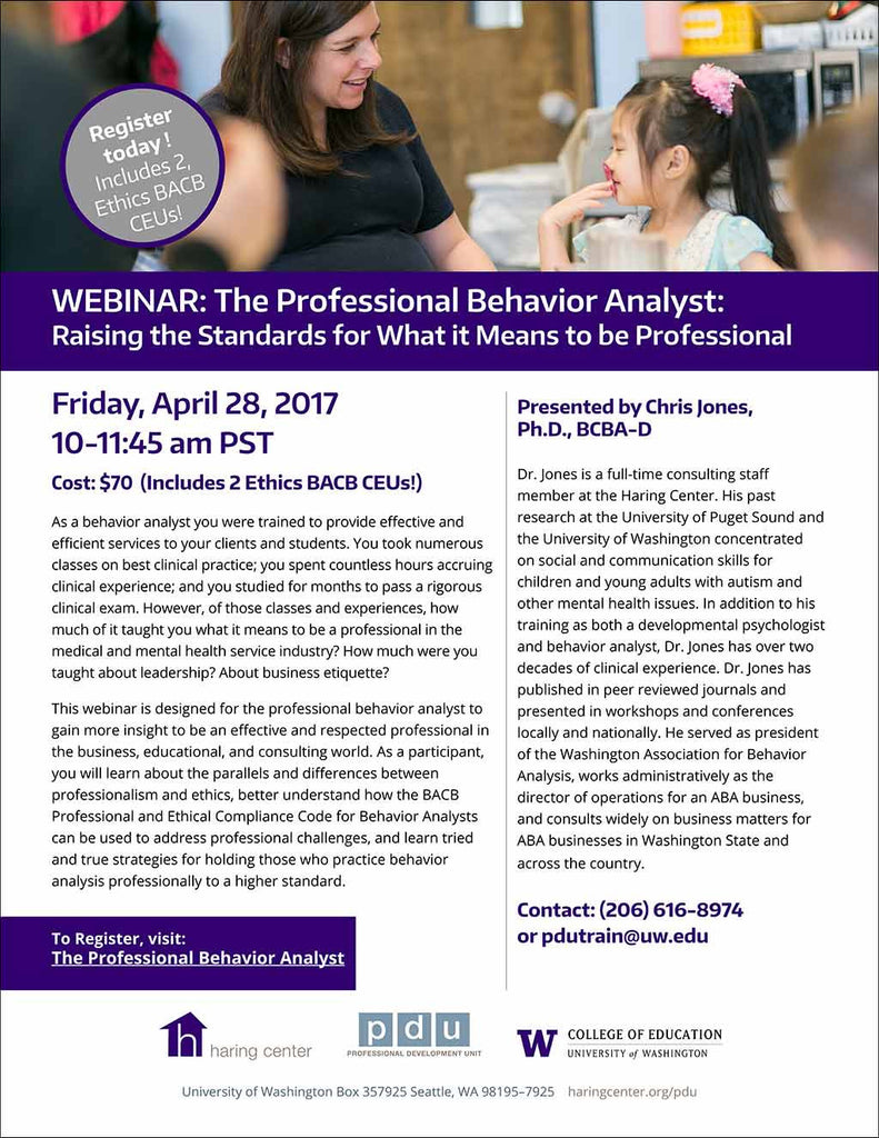 The Professional Behavior Analyst: Raising the Standards for What it Means to be Professional