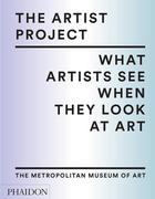 The Artist Project What Artists See When They Look At Art