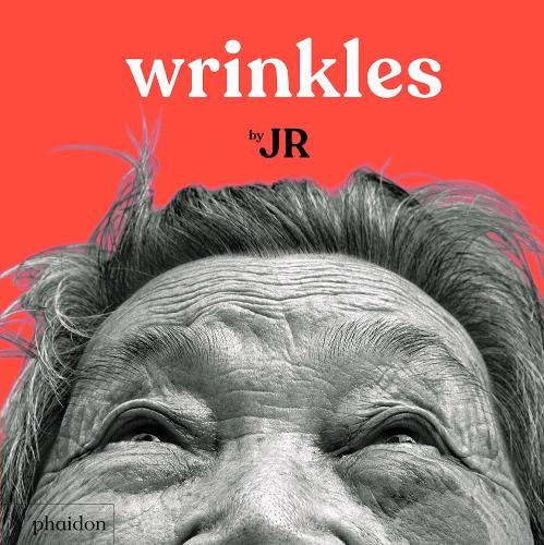 Wrinkles by JR