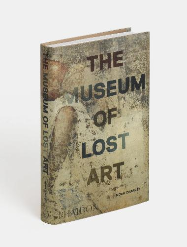 The Museum of Lost Art Book Phaidon
