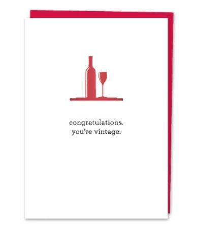 Congratulations,You're Vintage