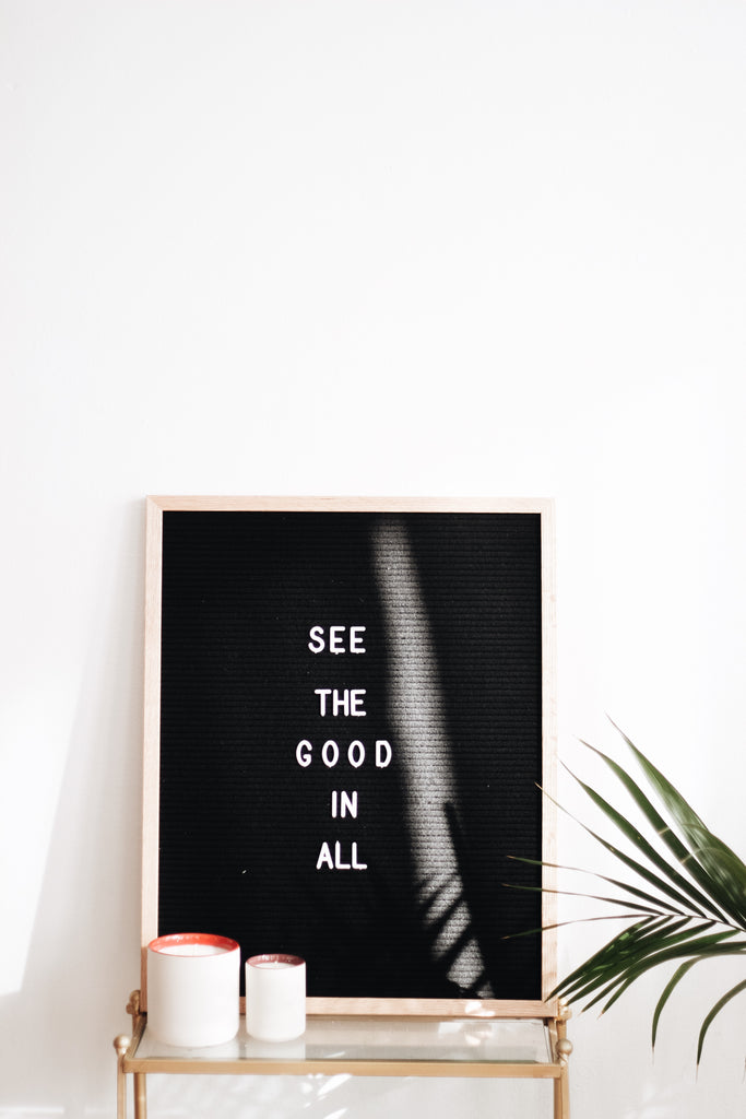 See the good in all