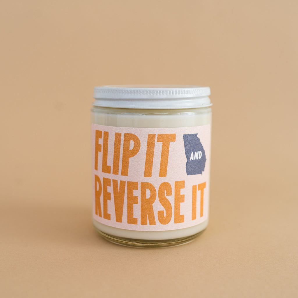 flip it and reverse it - a candle benefitting the new georgia project