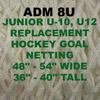 8U ADM 48 x 36 replacement hockey net