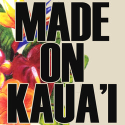Made on Kauai