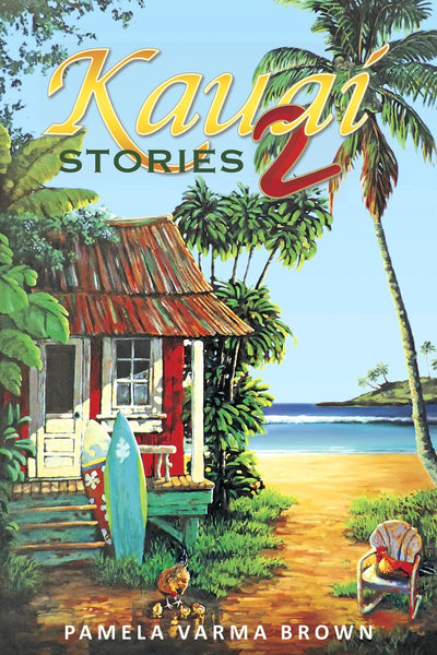 Kaua'i Stories II
