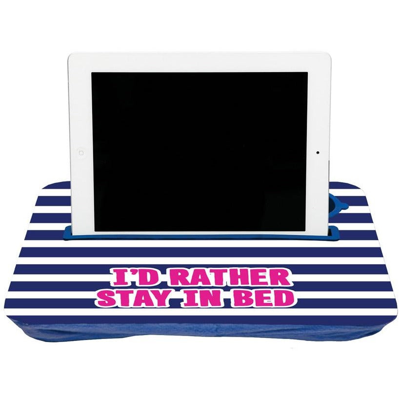 I'd Rather Stay in Bed Tablet Tray|Tech - Fashionit_inc