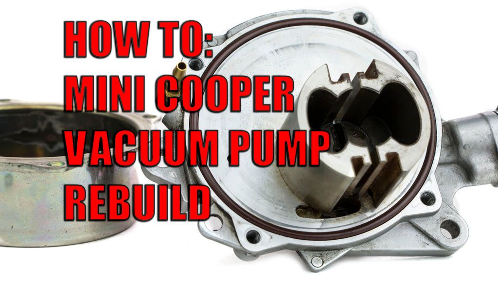 How to rebuild the Mini Cooper 1.6L Vacuum Pump found on the N12 and N14 engines