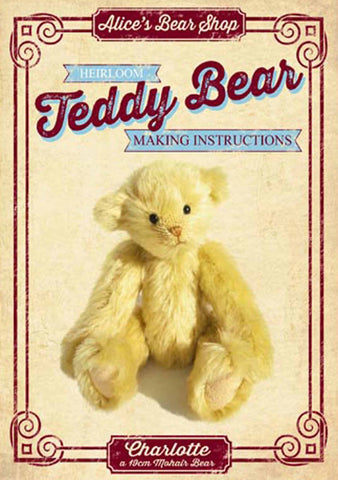 Teddy Bear Pattern and A5 Instruction Booklet - Charlotte Bear 19cm when made - Alice's Bear Shop