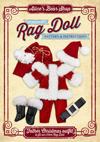 DOWNLOAD Sewing a Rag Doll Outfit - Father Christmas - Pattern and Instructions - to fit our 54cm Rag Doll - Alice's Bear Shop