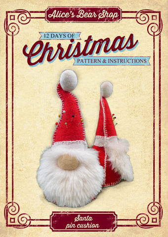*DOWNLOAD* - Pattern and Instructions - Santa Pin Cushion - Alice's Bear Shop