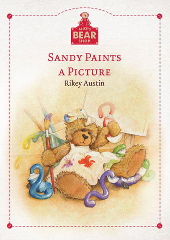 Sandy Paints A Picture - Hardback Book - Charlie Bears - Alice's Bear Shop