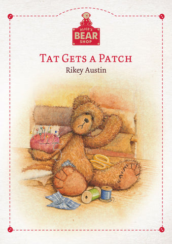 Tat Gets A Patch - Hardback Book - Charlie Bears - Alice's Bear Shop