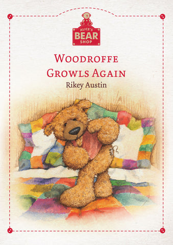 Woodroffe Growls Again - Hardback Book - Charlie Bears - Alice's Bear Shop