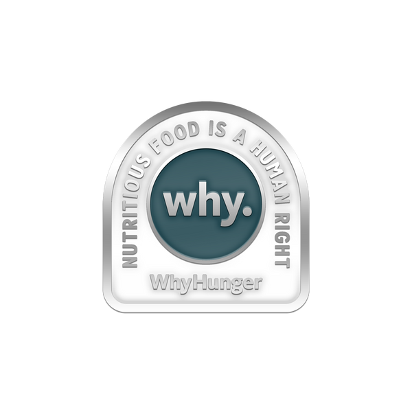 WhyHunger Pin