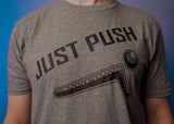 JUST PUSH T-Shirt