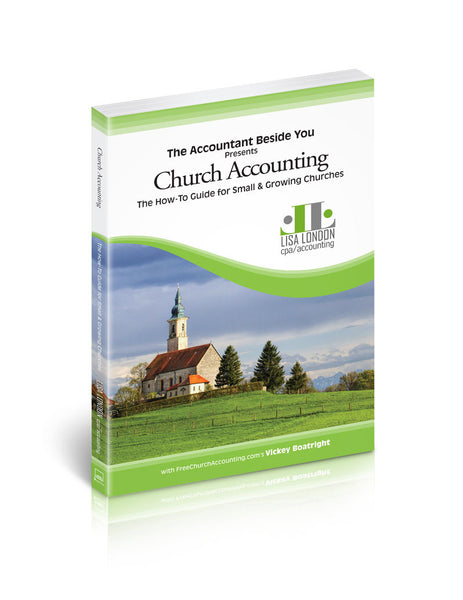 Church Accounting-The How-To Guide for Small & Growing Churches