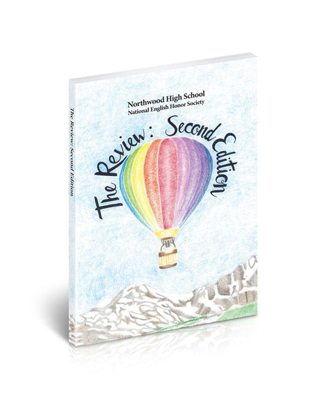 The Review: Second Edition by Northwood High School National English Honor Society