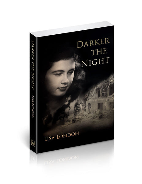 Darker The Night by Lisa London- WWII Fiction from the German Pespective