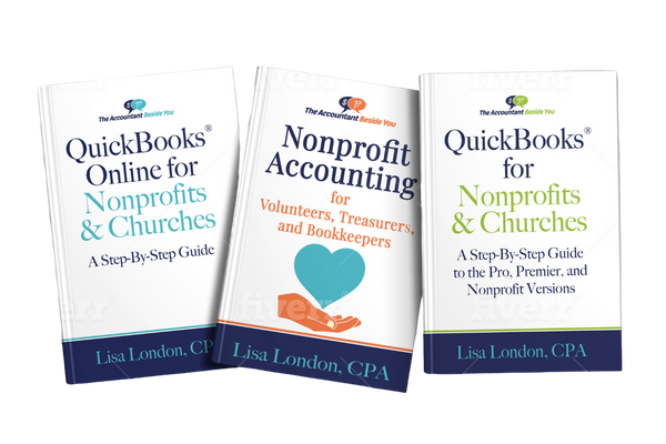 QuickBooks ® for Churches and Nonprofits-The Step-By-Step Guide for the Pro, Premier and Nonprofit Versions