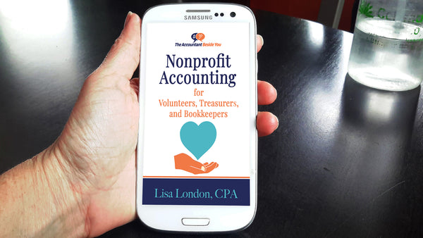Nonprofit Accounting for Volunteers, Treasurers, and Bookkeepers