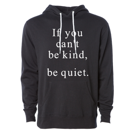 Be Kind, Be Quiet Hoodie, Black - Karter Collection x MCE Apparel