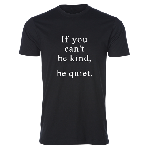 Be Kind, Be Quiet Tee, Black - Karter Collection x MCE Apparel