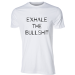 Exhale the Bullshit Tee, White - Karter Collection x MCE Apparel