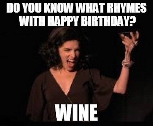 Birthday Meme - What Rhymes with Happy Birthday