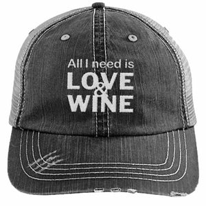 All I need is love and wine - DISTRESSED TRUCKER CAP (MESH BACK)
