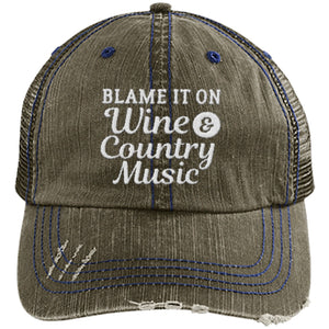 Blame It on Wine and Country Music - Distressed Trucker Cap (Mesh Back)