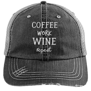 Coffee Work Wine Repeat - Distressed Trucker Cap