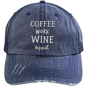 Coffee Work Wine Repeat - Distressed Trucker Cap (Mesh Back)