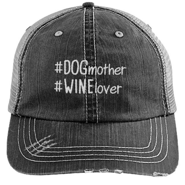 Dog Mother Wine Lover Hashtag Hat - Distressed Trucker Cap (Mesh Back)