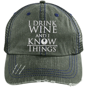 Drink Wine and Know Things - Distressed Trucker Cap (Mesh Back)