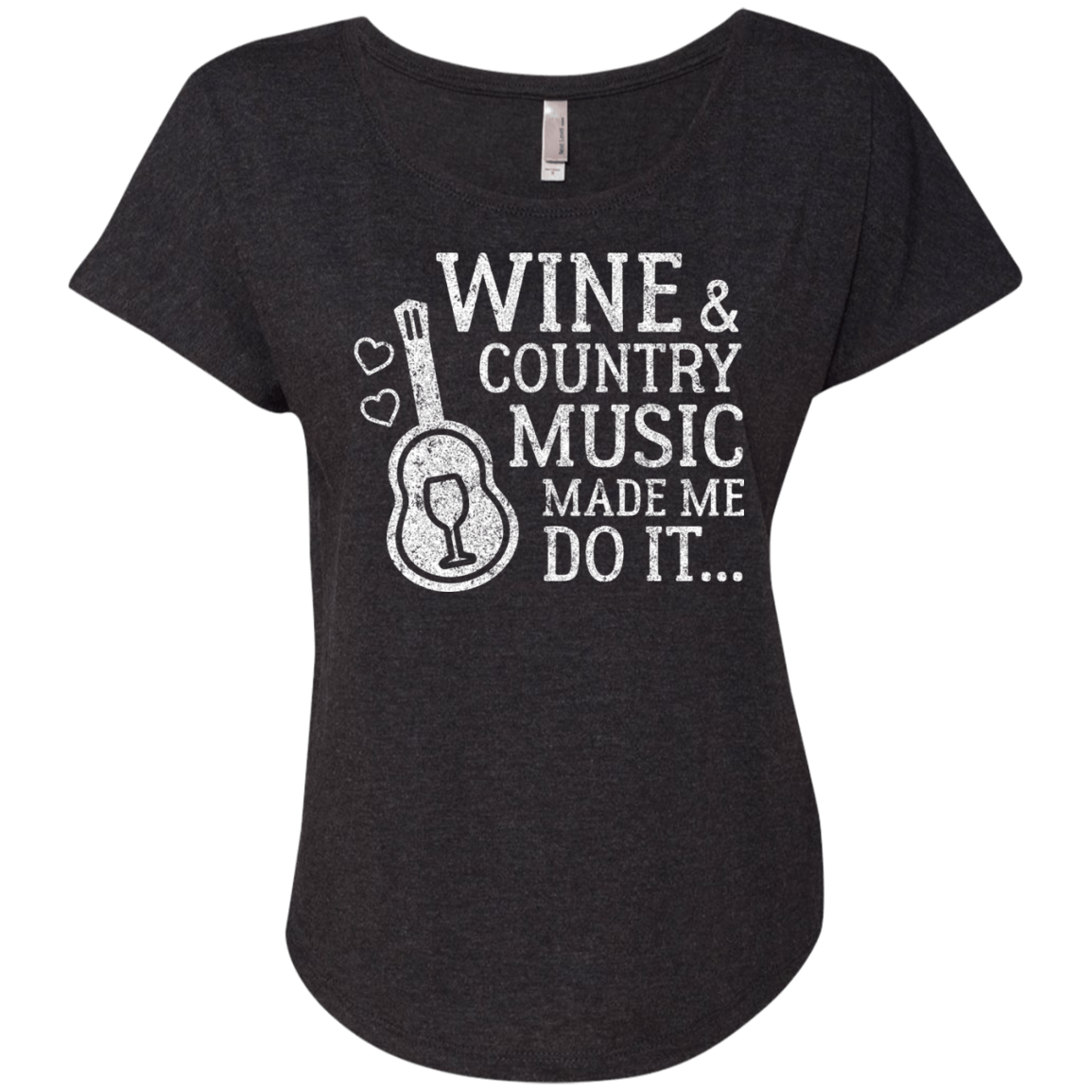 Wine & Country Music Made Me Do It