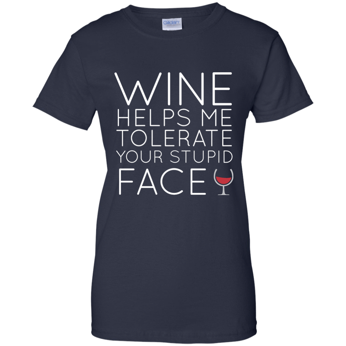 Wine Helps Me Tolerate