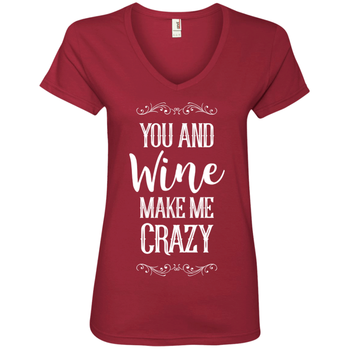 You and Wine Make Me Crazy