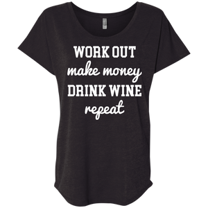 Work Out, Make Money, Drink Wine, Repeat