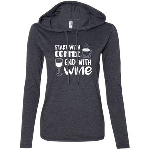 Start with Coffee and End with Wine - T-shirt