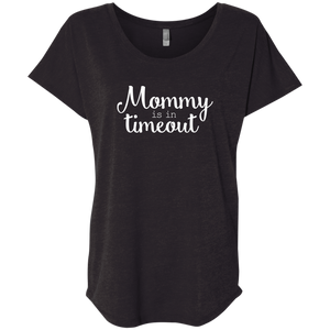 Mommy is in timeout - T-SHIRT