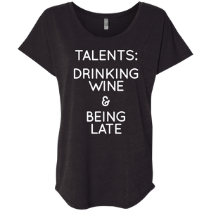 Talents: Drinking Wine and Being Late