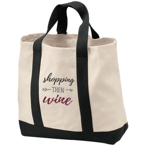 Shopping Then Wine - Embroidered Tote Bag
