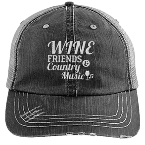 Wine Friends And Country Music - Distressed Trucker Cap (Mesh Back)