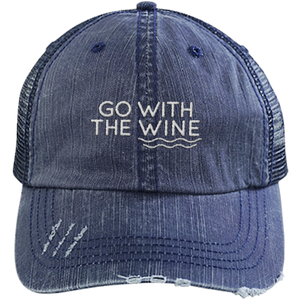 Go With the Wine - Distressed Trucker Cap (Mesh Back)