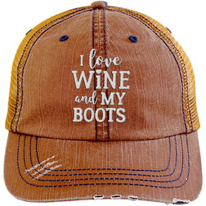 I Love Wine and My Boots - Distressed Trucker Cap (Mesh Back)